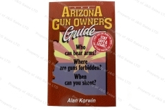 Arizona Gun Owners Guide, a Book by Alan Korwin.