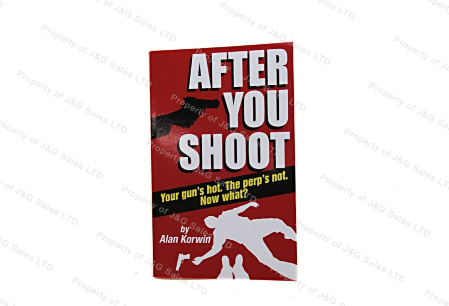 After You Shoot, a Book by Alan Korwin.
